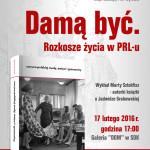 """foto: SUTW: """"Damą być. Rozkosze życia w PRL-u"""" - plakat SUTW dama byc 150x150"""