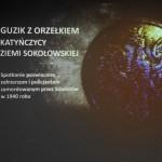 """foto: """"Guzik z Orzełkiem - Katyńczycy Ziemi Sokołowskiej"""" - IMG 5148 150x150"""