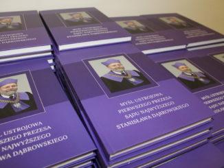 """""""Myśl ustrojowa Pierwszego Prezesa Sądu Najwyższego Stanisława Dąbrowskiego"""""""
