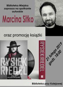 foto: Spotkanie z Marcinem Sitko i promocja książki Rysiek Riedel - Rysiek plakat2 739x1024