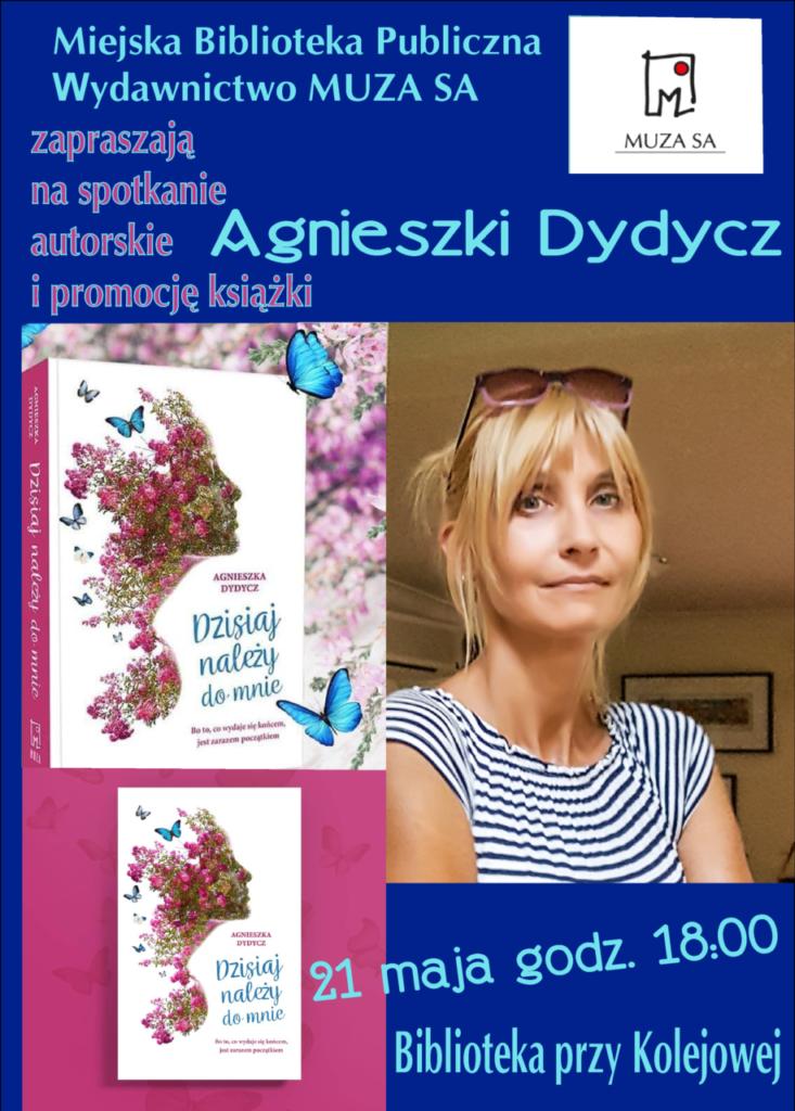 foto: Spotkanie autorskie i promocja książki Agnieszki Dydycz w MBP - Plakat Dydycz 733x1024