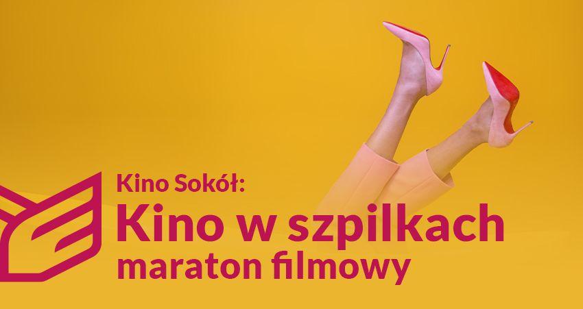 foto: Plakat informacyjny - wydarzenie fejs kino w szpilkach