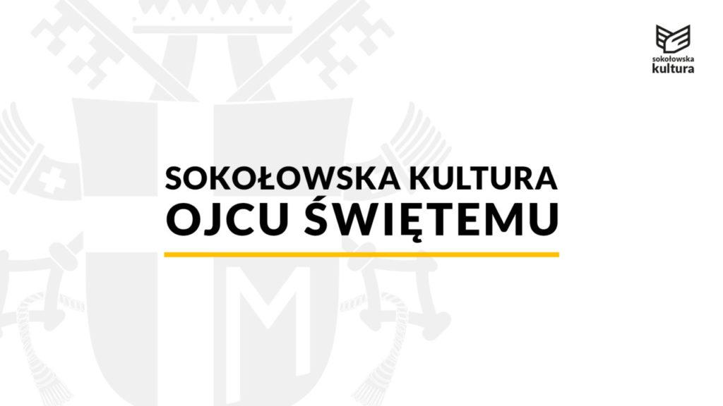 foto: Sokołowska Kultura Ojcu Świętemu! - barka 1024x576