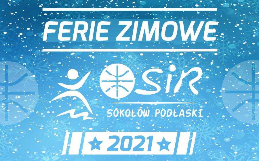 ferie 2021 sekcja koszykowki