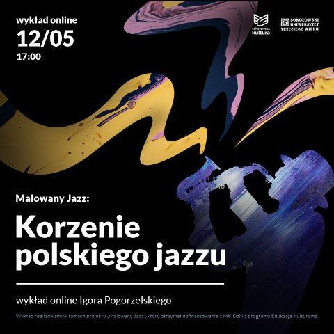 plakat wydarzenia Korzenie polskiego jazzu