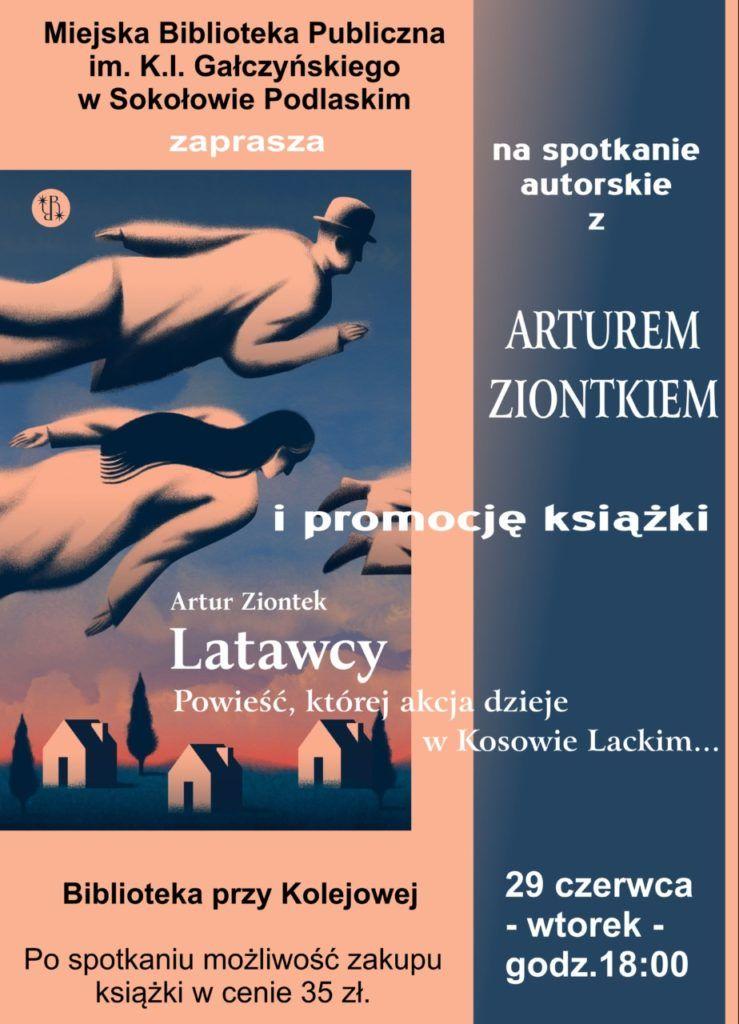 plakat z zaproszenie na spotkanie z Arturem Ziontkiem w MBP
