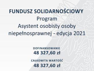 Fundusz solidarnościowy. Program Asystent osobisty osoby niepełnosprawnej