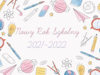Nowy rok szkolny 2021-2022